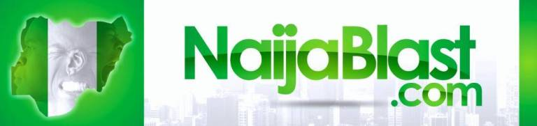 NaijaBlast | Naija Number One Music, Video and Entertainment Website